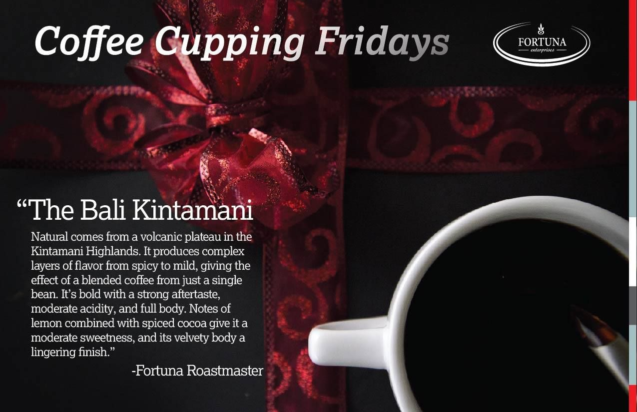 We Take Our Coffee Cupping Fridays Serious Around Our Office Introducing The Bali Kintamani Natural It Comes From A Volca Blended Coffee Moderation Flavors