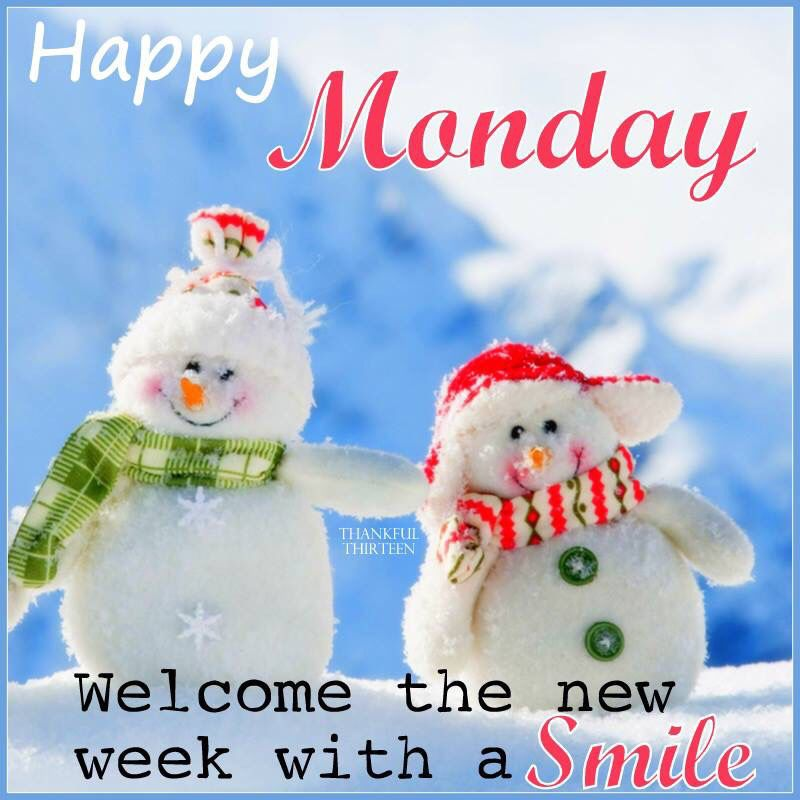 Happy Monday Welcome The New Week With A Smile