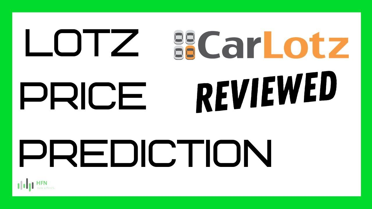 Lotz Stock Price Prediction Massive Move Time To Buy In 2021 Stock News How To Find Out Predictions