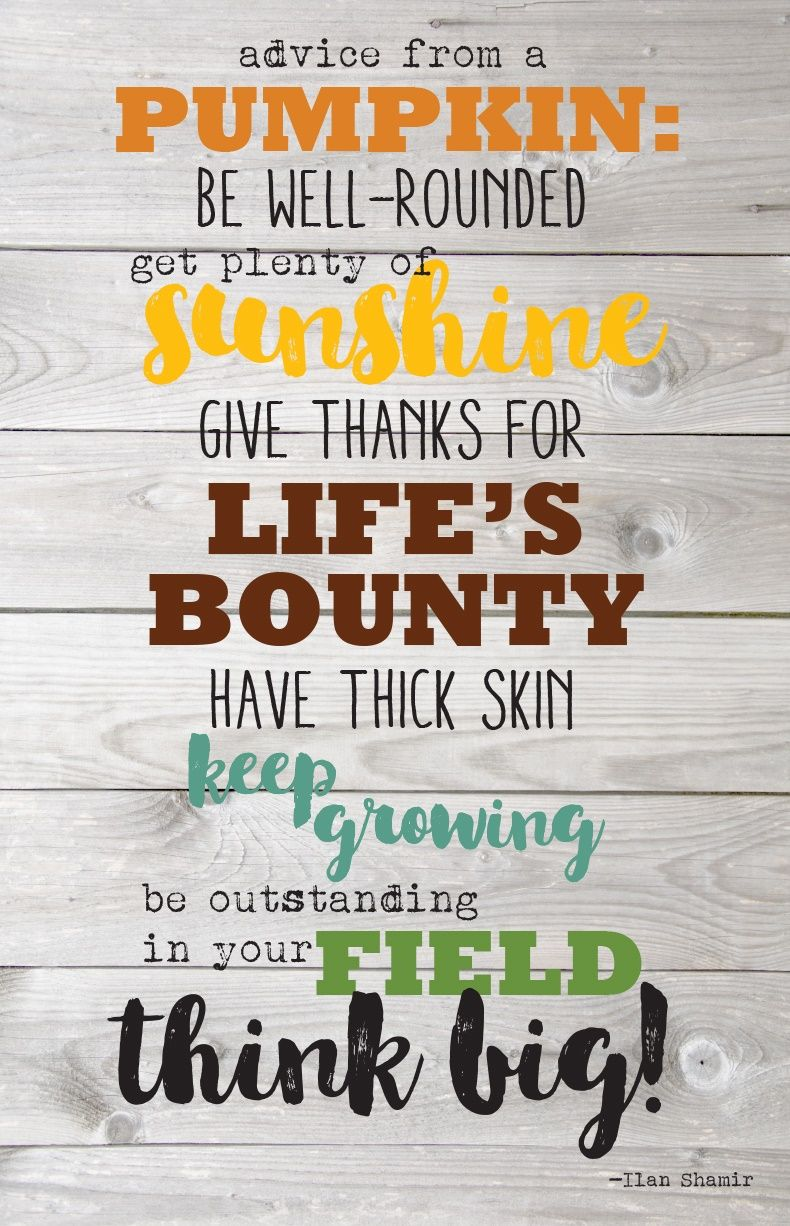 Advice from a Pumpkin! … Patch quotes, Pumpkin printable