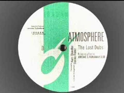 [][][] Kerri Chandler - Atmosphere (The Lost Dubs), B-side dub by Jerome Sydenham of the famous Kerri Chandler track