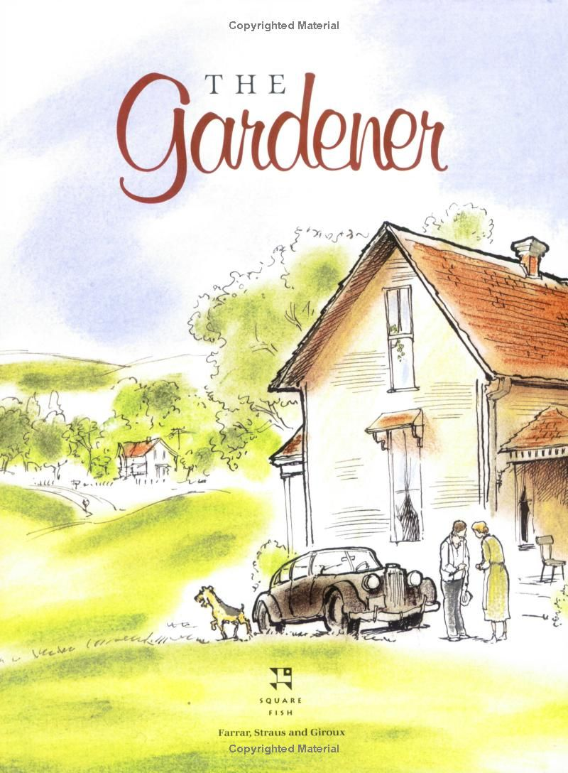 The Gardener By Sarah Stewart David Small Illustrious Illustrations Sans Many Critters