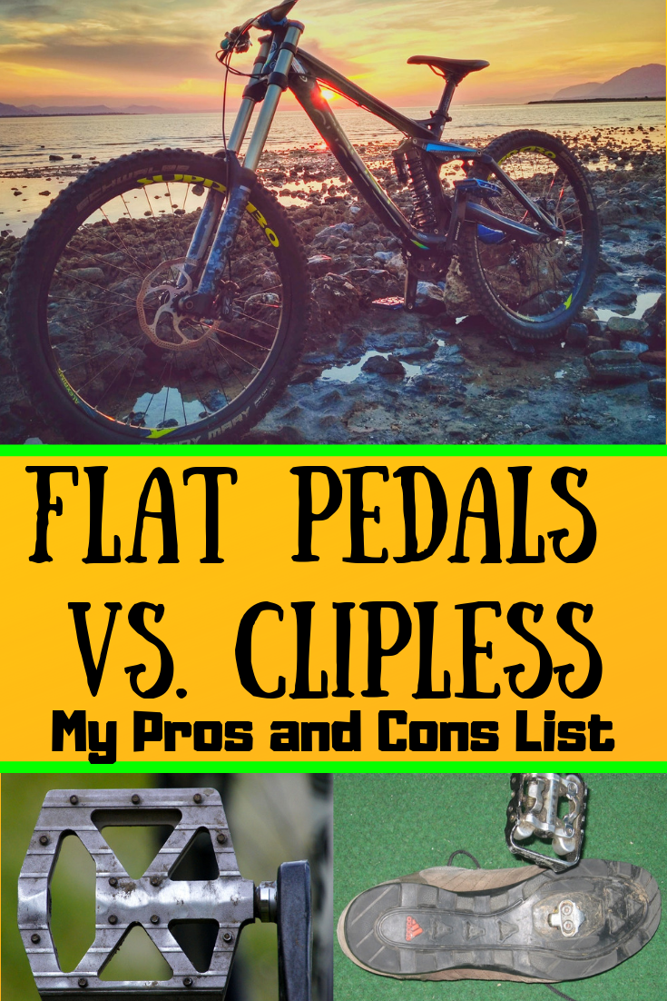 Flat Pedals Vs Clipless My Pros And Cons List Pros And Cons