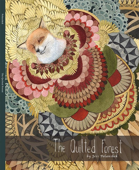 The Quilted Forest // Illustrated Art Book by Polanshek ... : the quilted forest - Adamdwight.com