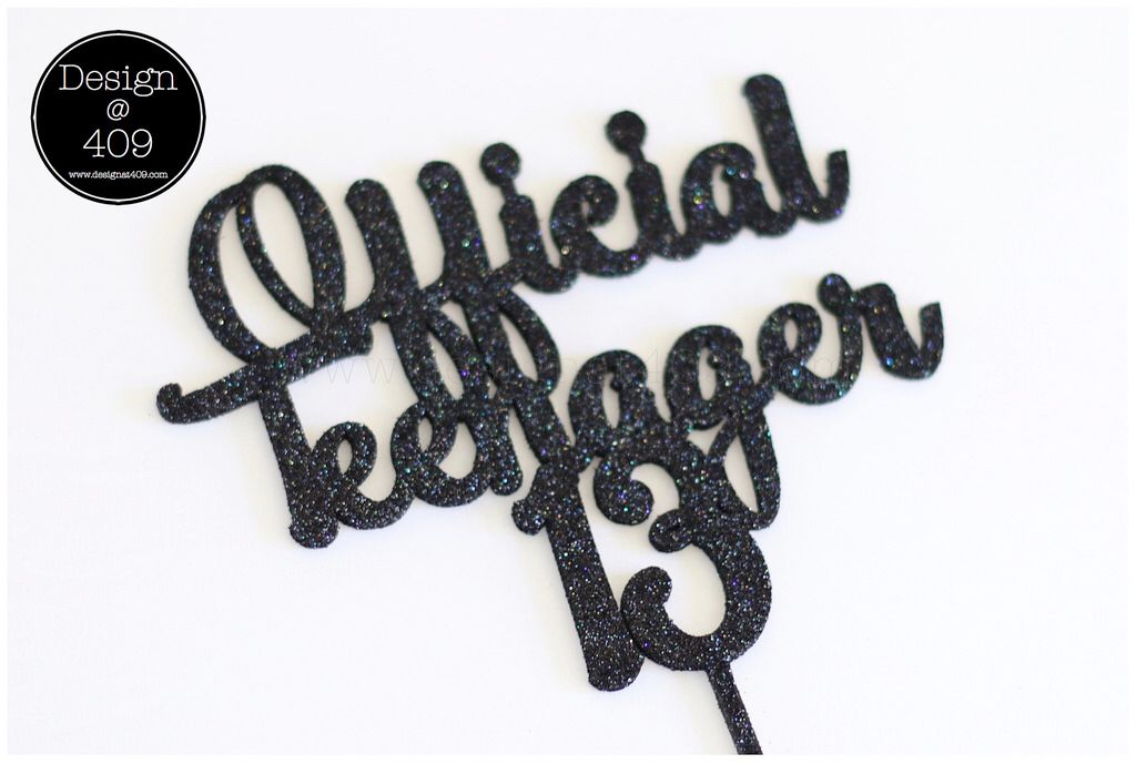Official Teenager 13 Black Glitter Acrylic Cake Topper Design 409 Birthday Cakes For Teens