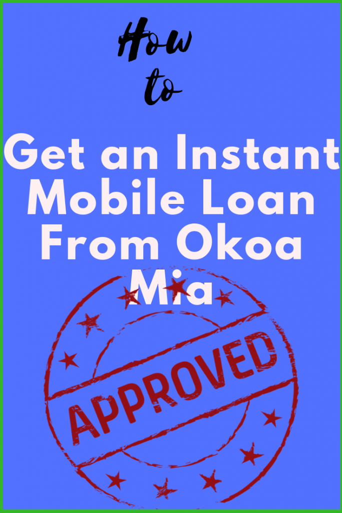Use Ussd Code To Get Instant Mobile Loan From Okoa Mia Joon Online Loan Company Loan How To Raise Money