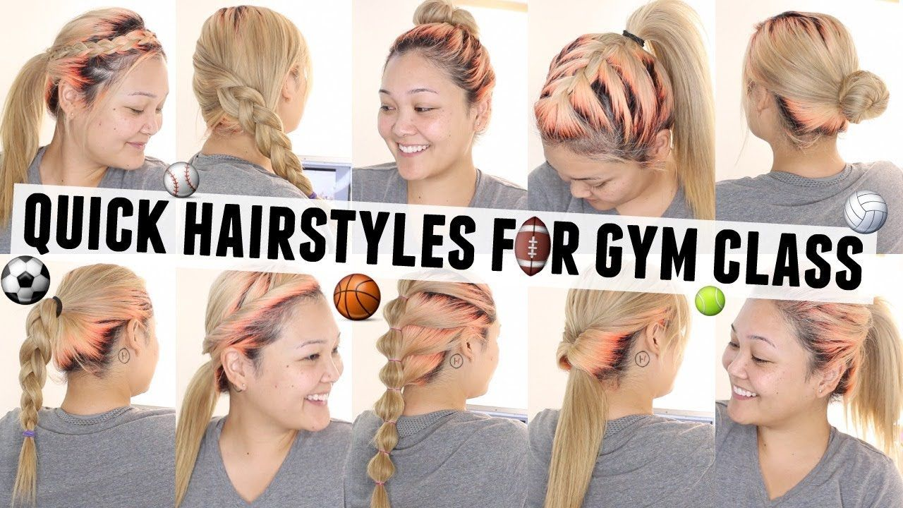 10 Quick Easy Hairstyles For Gym Class P E Youtube Easy Hairstyles Quick Easy Hairstyles Quick Hairstyles For School