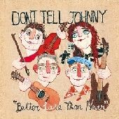 DON'T TELL JOHNNY https://records1001.wordpress.com/