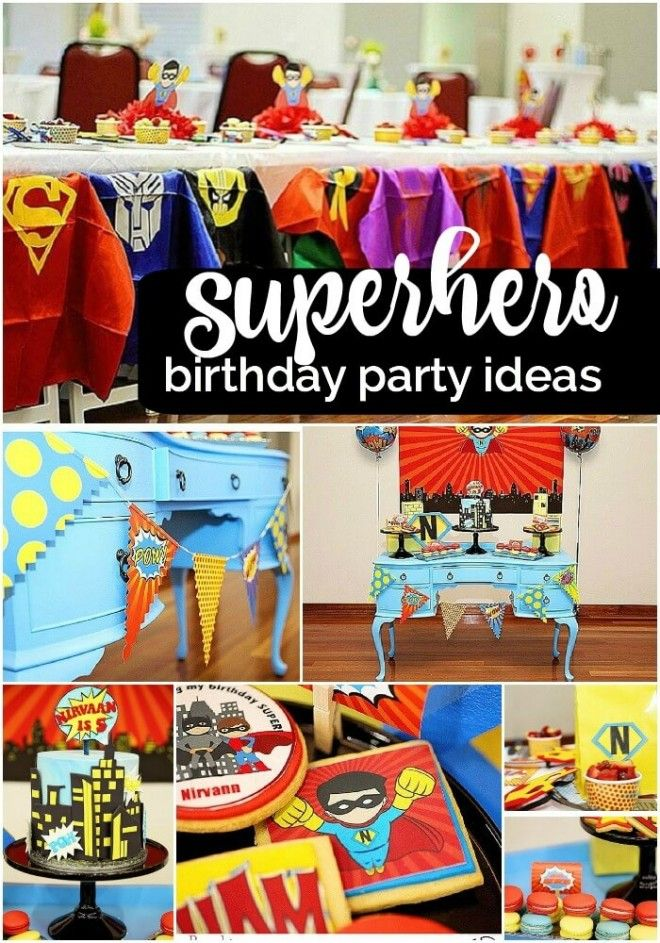 A Superhero Birthday Party For A Super Boy Superhero Birthday