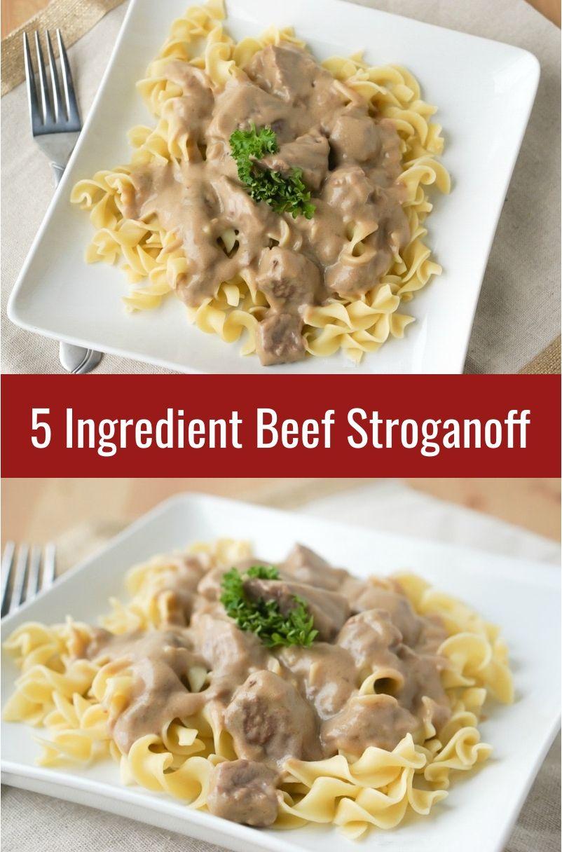 5 Ingredient Beef Stroganoff Recipe In 2020 Beef Stroganoff Stroganoff Recipe Stroganoff