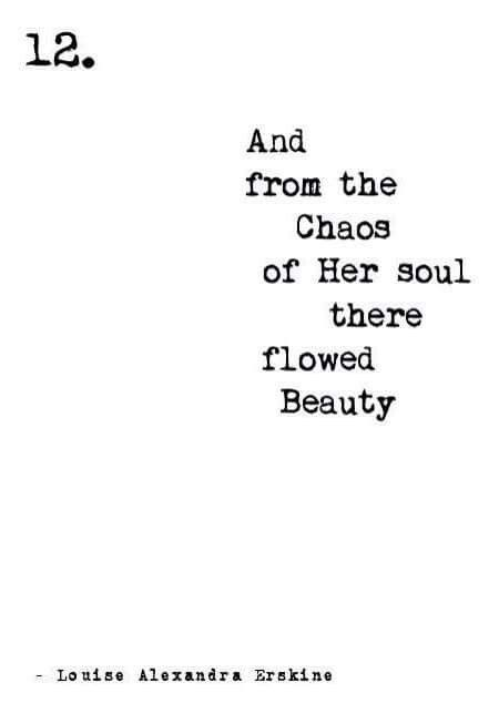 Short Quotes About Beauty and from the chaos of her #soul there flowed beauty | echoes of  Short Quotes About Beauty