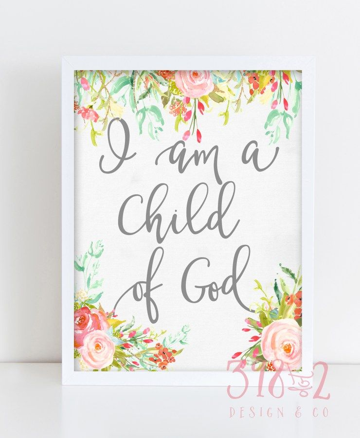 photo about I Am a Child of God Printable named Cost-free Printable - I am a Youngster of God Printable