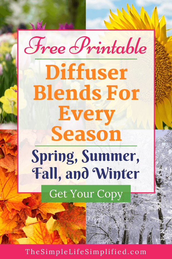 Diffuser Blends For Fall + Every Season: Free Printables! #winterdiffuserblends Free printable: Diffuser blends for every season. Get essential oil blends for fall, winter, spring, and summer to diffuse your way through the year! #TheSimpleLifeSimplified #diffuser #diffuserblends #oilblends #essentialoils #winterdiffuserblends