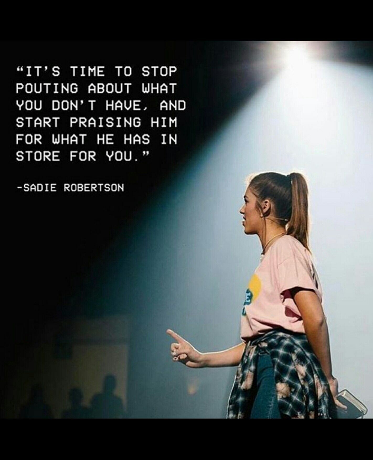 Sadie Robertson  So inspirational From the Sadie Robertson app