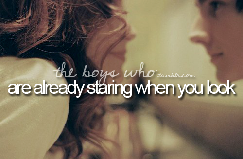 the boys who are already staring when you look