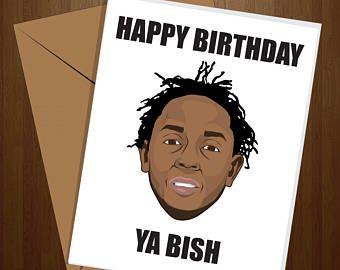 Male Birthday Cards Funny ~ Kendrick lamar birthday card funny birthday card adult birthday