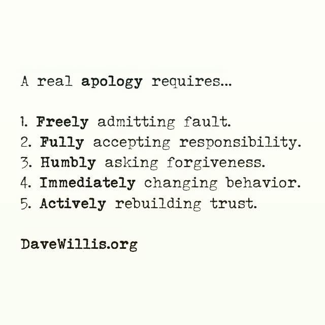 The 5 signs of a real apology forgiveness truths and wisdom davev willis quote davewillis a real apology requires forgiveness trust ccuart Gallery