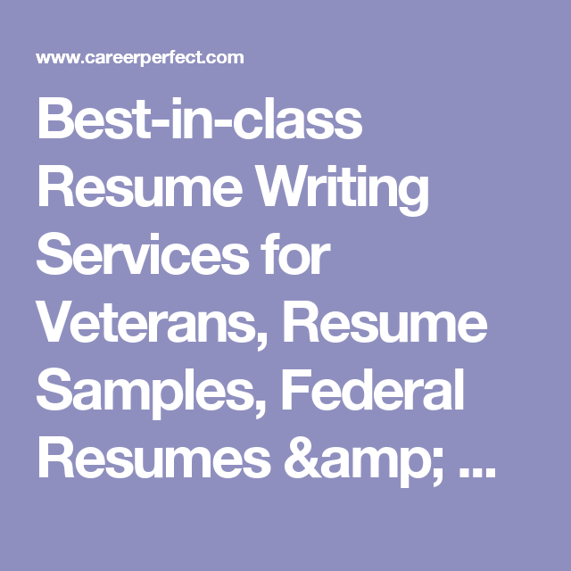 BestInClass Resume Writing Services For Veterans Resume Samples