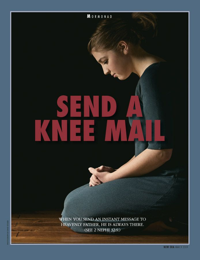 SEND A KNEE MAIL--- When we send an instant message to Heavenly ...