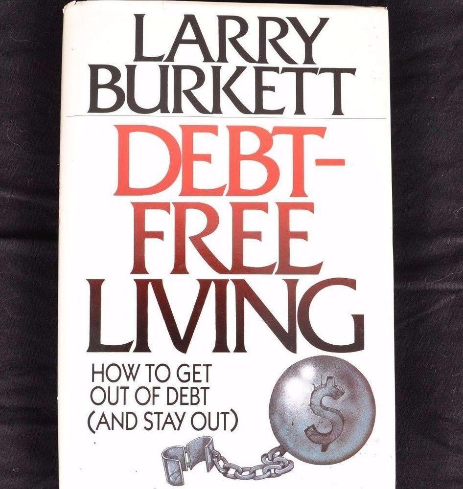DebtFree Living by Larry Burkett (Hardcover) Debt free