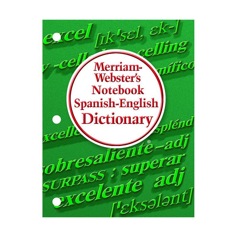 Merriam Websters Notebook Spanish English Dictionaries