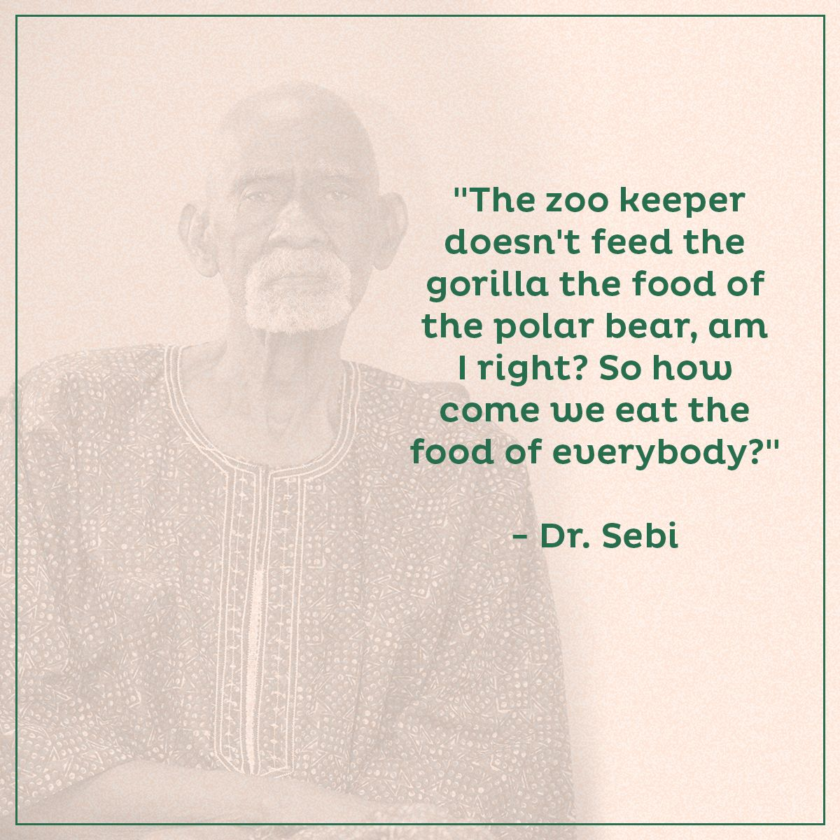 The zoo keeper doesn't feed the gorilla the food of the polar bear
