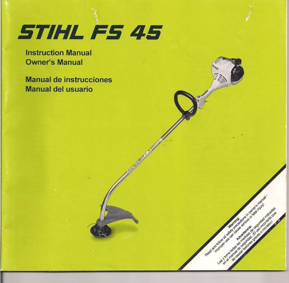 Stihl Fs45 String Trimmer Owners Instruction Maintenance Assembly Chainsaw Engine Diagram Safety Manual Mcculloch Outdoor