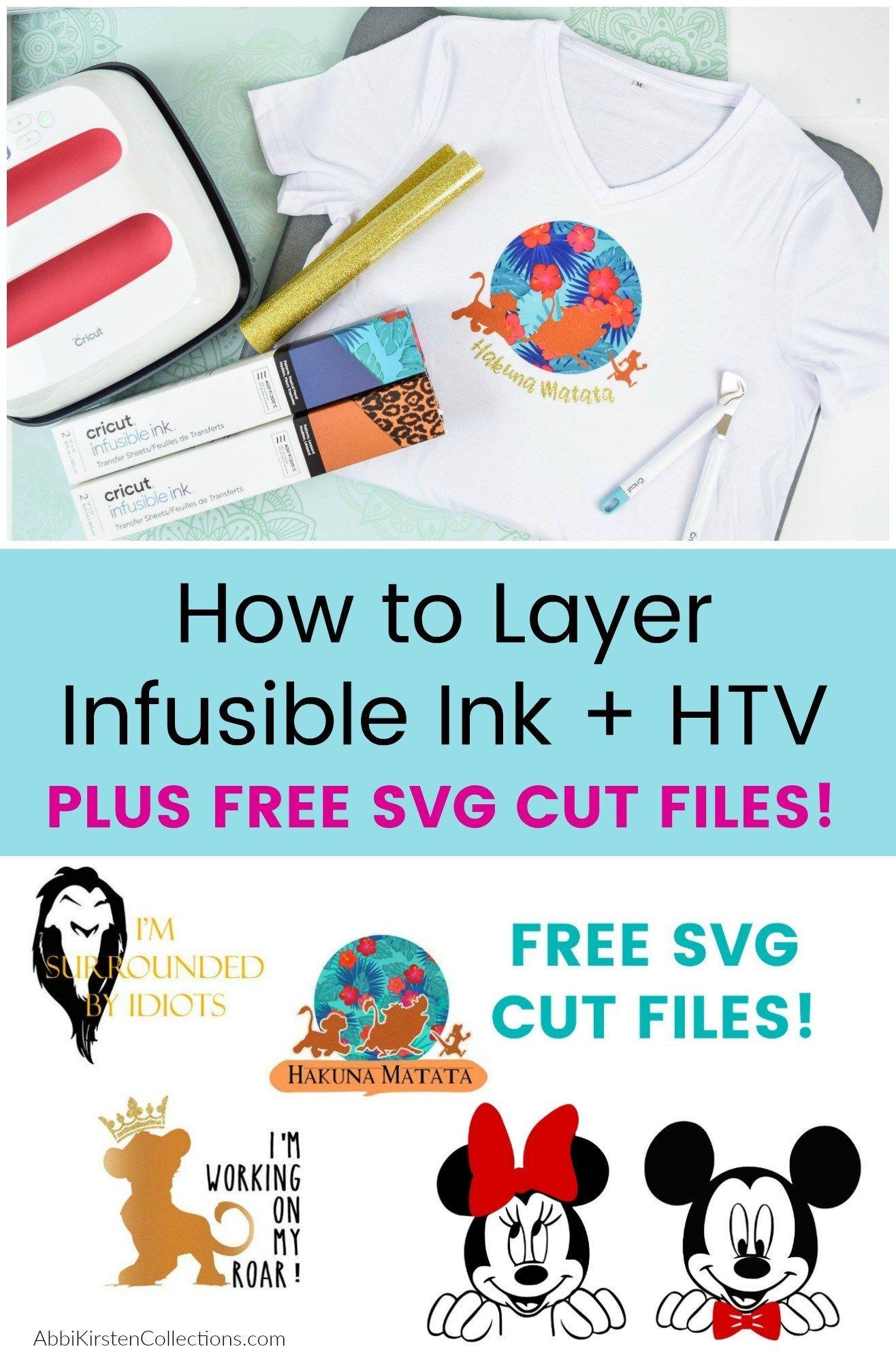 Cricut Infusible Ink Tutorial Plus How To Layer Htv With Infusible Ink Infusible Ink Cricut Heat Transfer Vinyl Cricut