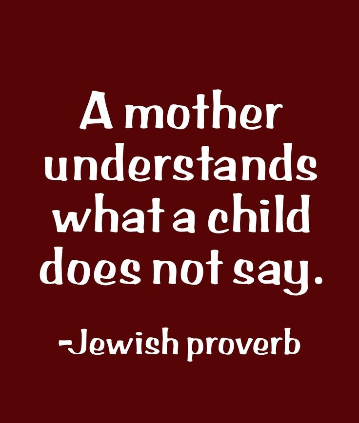 Jewish Quotes On Life Pleasing Jewish Proverb  As A Mom. Pinterest  Proverbs Jewish