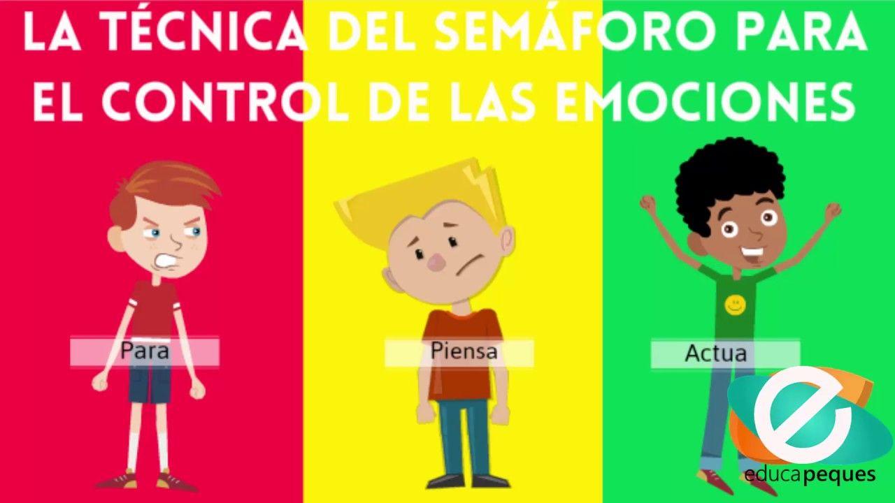 Conoce La Técnica Del Semáforo Para El Control De Las Emociones Niños Agresivos Emociones Preescolares Recursos De Enseñanza De Español