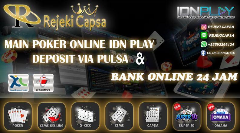 Main Poker Online Idn Play Deposit Via Pulsa Poker Aplikasi Mainan
