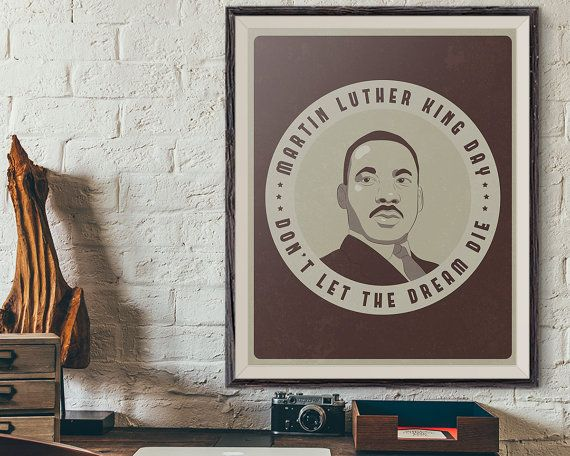 Items similar to MLK Jr Quote Art, Don't Let The Dream Die, Black Lives Matter, MLK Day Equal Human Rights Quote Print Art, MLK Day Retro Poster, Mlk Print on Etsy