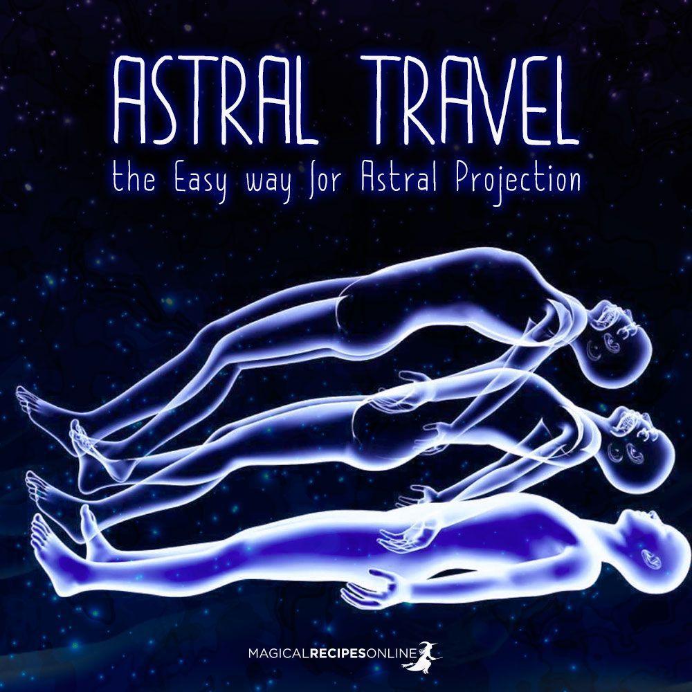 How to achieve Astral Projection. Easy steps to follow to