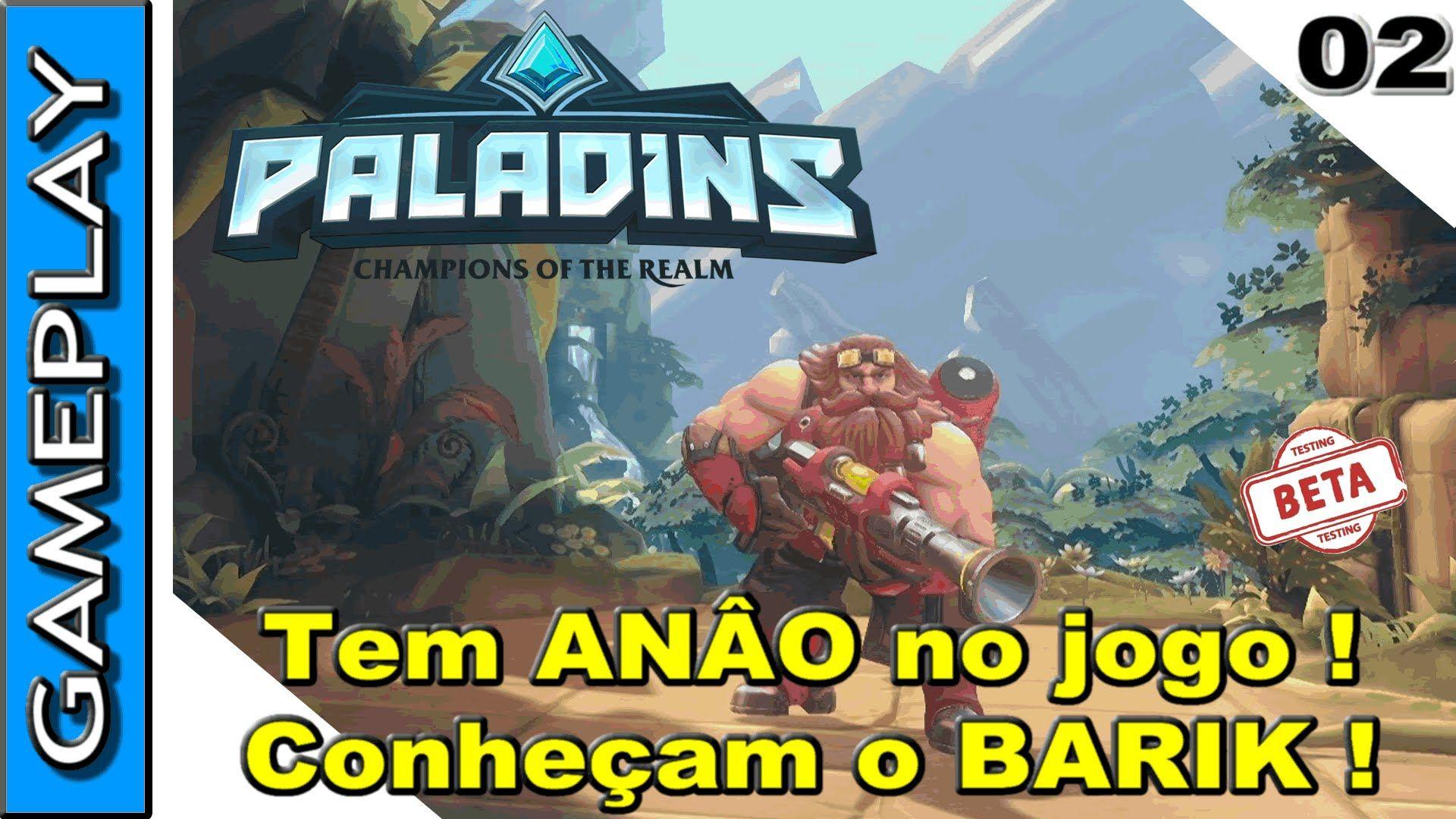 PALADINS GAMEPLAY - Indo de anão com o BARIK no closed beta | PALADINS p...