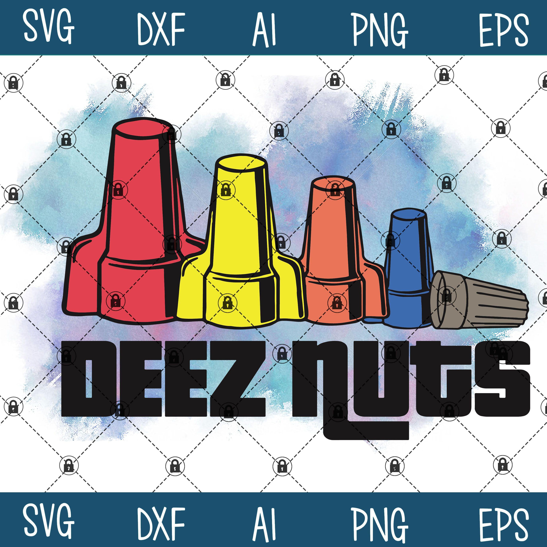 Deez Nuts Electrician Svg Dxf Eps Png Ai Instant Download Svg Instant Download Dxf
