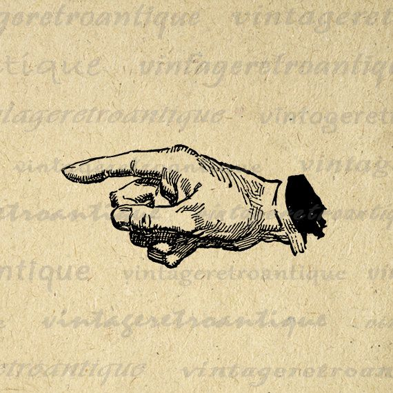 Printable Image Pointing Hand Digital Pointing Finger Download Illustration Graphic Artwork Antique Clip Art. Vintage high resolution digital image download from antique artwork for transfers, printing, papercrafts, and many other uses. Great for etsy products. This graphic is large and high quality, size 8½ x 11 inches. Transparent background version included with all images.