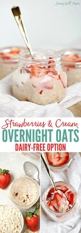 Strawberries and Cream Overnight Oats #dairyfreesmoothie