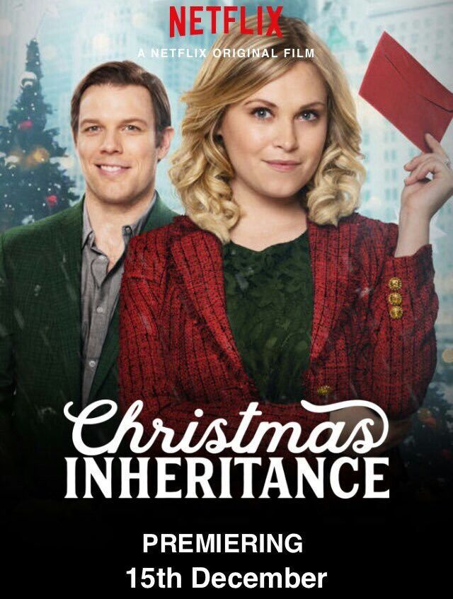 Christmas Inheritance Netflix Christmas Movie 2017 Netflix Christmas Movies Hallmark Christmas Movies Christmas Movies
