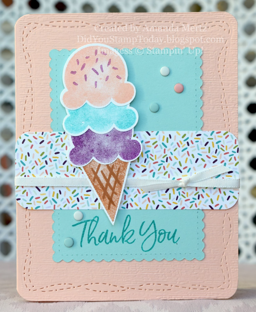 Sweet Thank You - Stampin' Up! Sweet Ice Cream