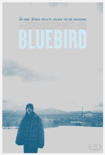 Bluebird (2013)  - didn't get to see at 2013 RBIFF