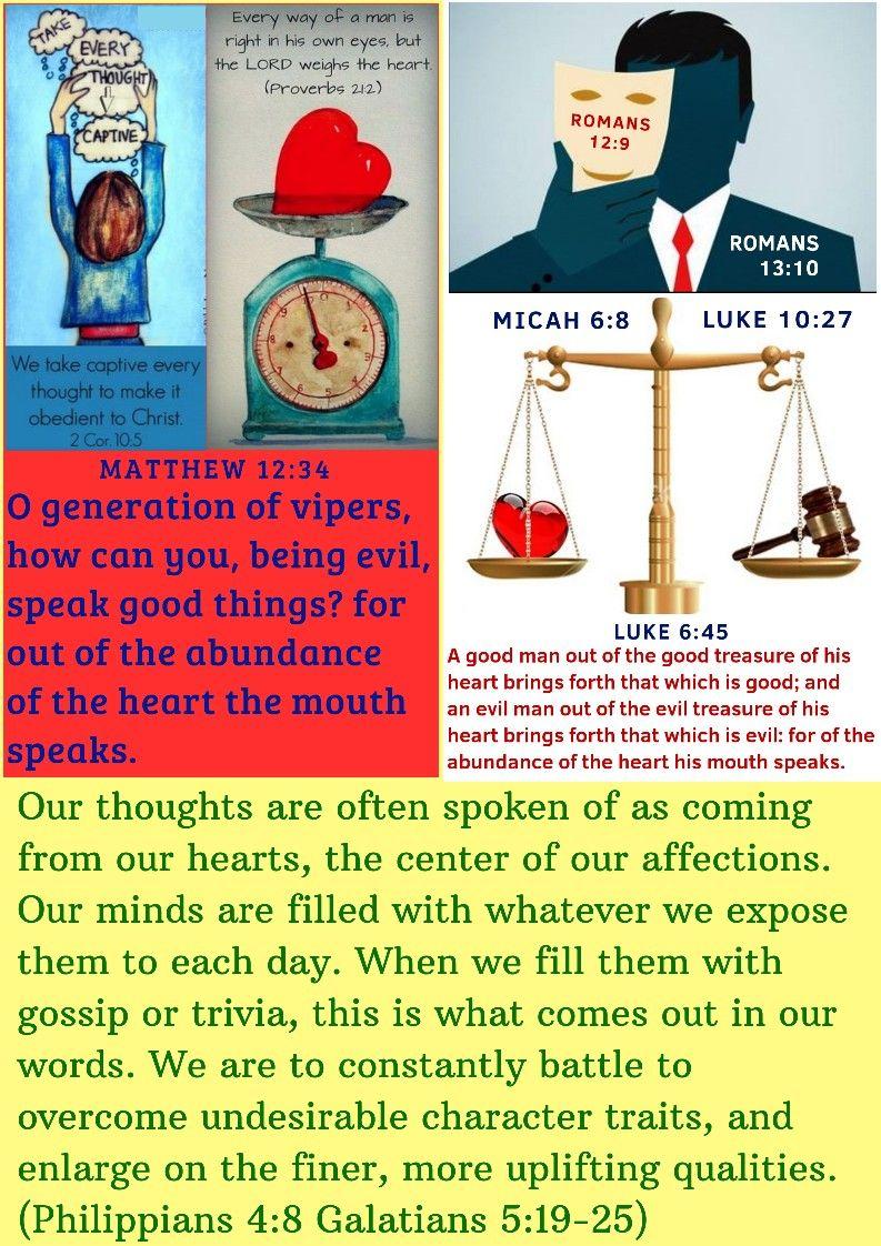 Bfh September29 Micah 6 8 Proverbs 21 2 Matthew 12 34 Luke 6 45 Luke 10 27 Romans 12 9 Romans 13 10 2corinthians 10 5bfh September29 Micah 6 8 Proverbs 21 2 Ma