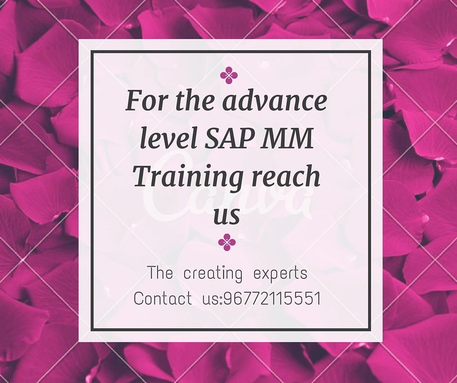 Advance #level #SAP #MM Training in #Chennai Contact us:9677211551/8122241286  http://thecreatingexperts.com/sap-mm-training-in-chennai/