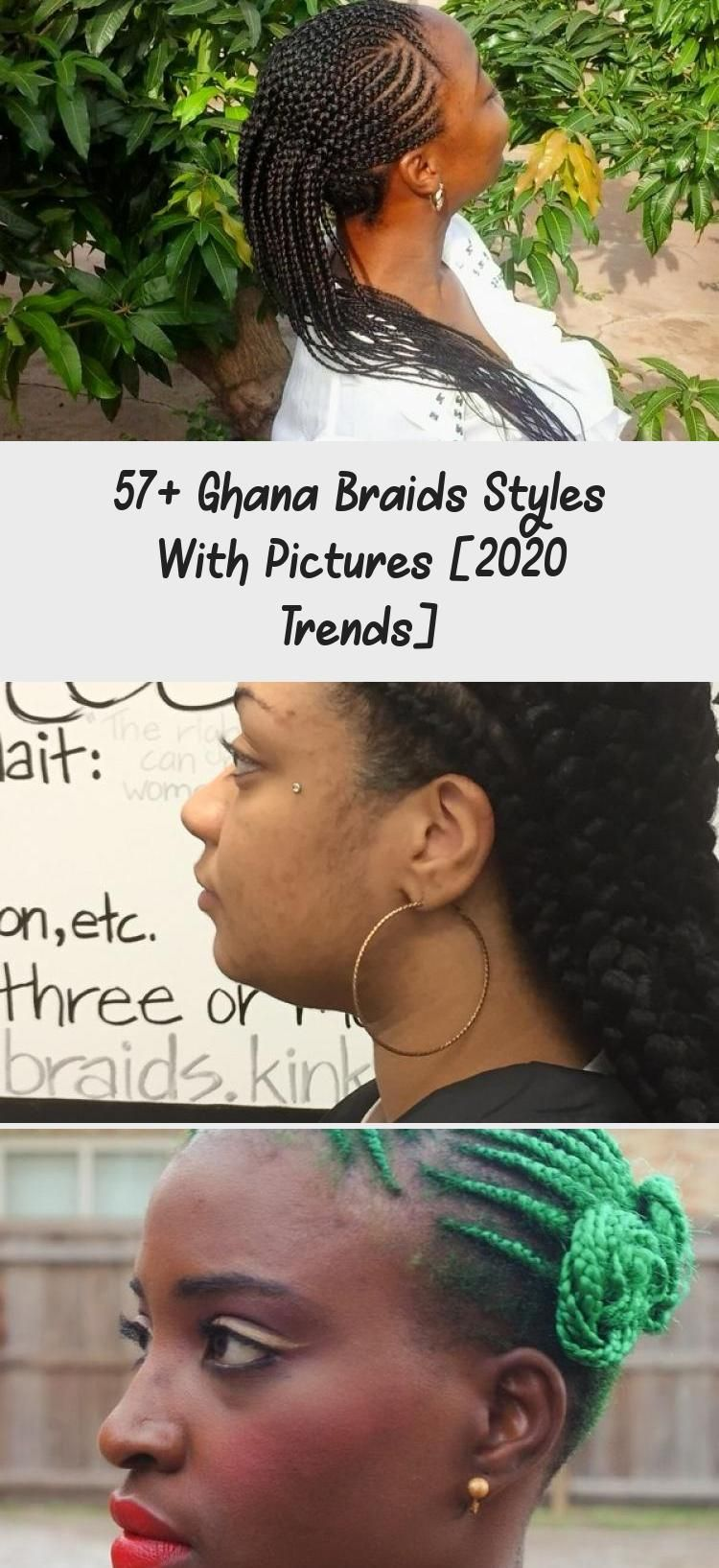 57+ Ghana Braids Styles with Pictures [2020 Trends] in