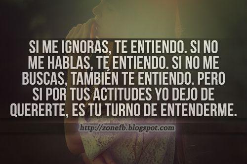 Imagenes Y Frases De Amor Si Me Ignoras Te Entiendo