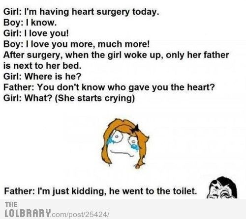 Not sure if I'd cry and then laugh or just go right to slapping the crap out of the father!!