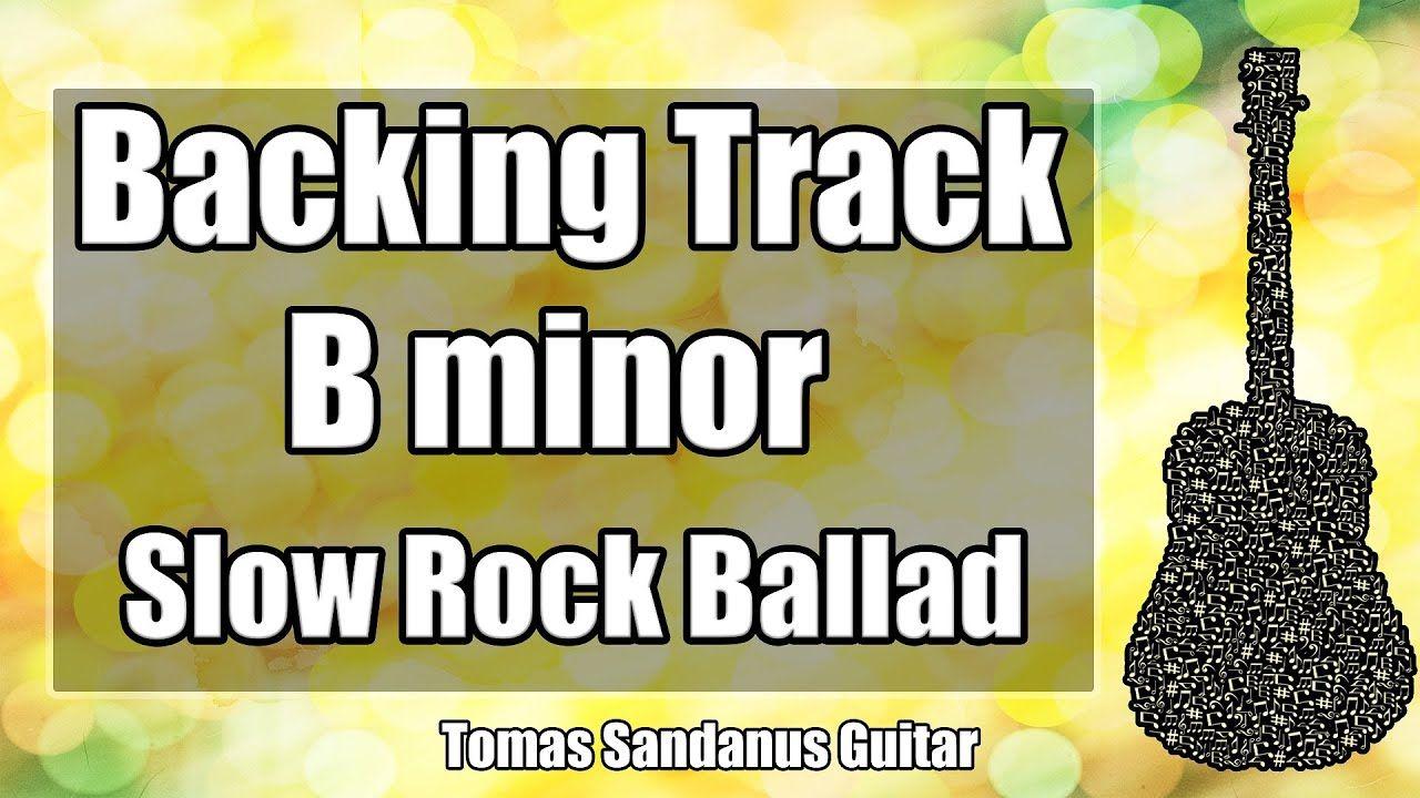 B minor backing track bm slow dreamy rock ballad