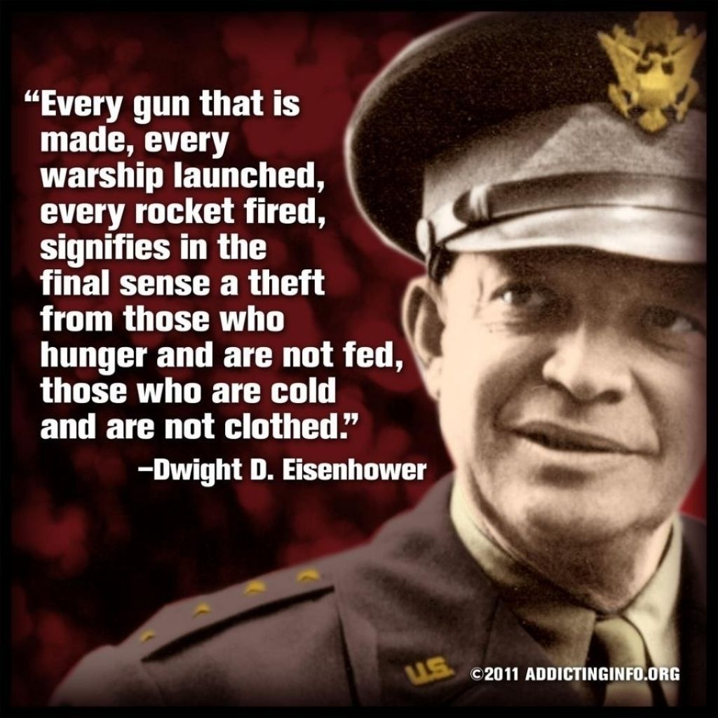 Quotes On War: Eisenhower Quote On War Dwight D Eisenhower Top 10 Quotes