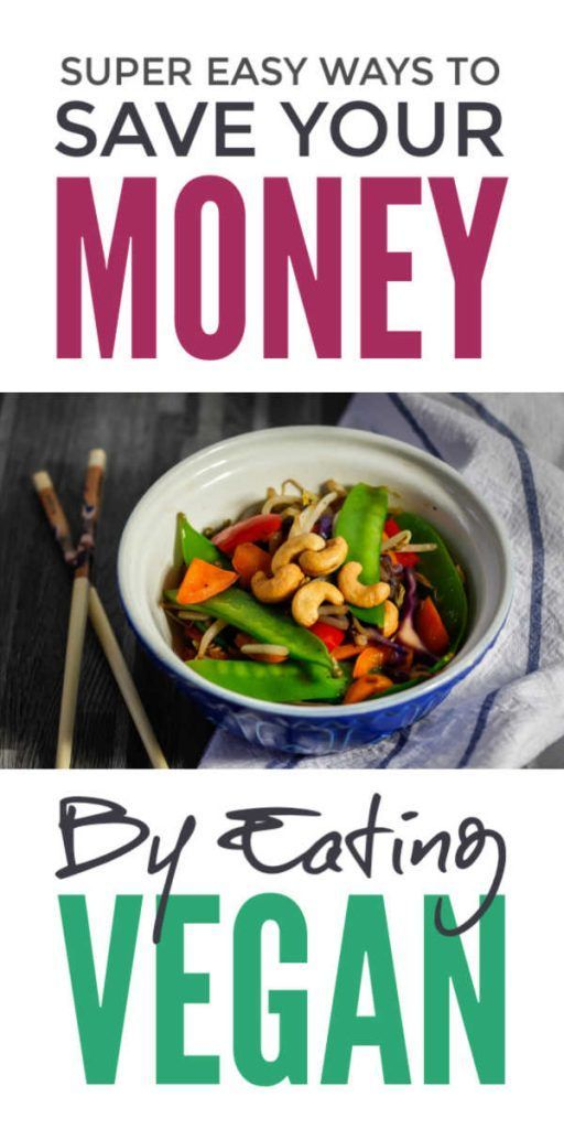 Simple Money Saving Vegan Food Hacks And Recipes To Help You