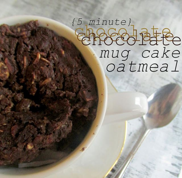 5 Minute Chocolate Mug Cake Baked Oatmeal., small additions (applesauce, baking powder, salt, milk or almond milk, vanilla and just a tsp of sugar).