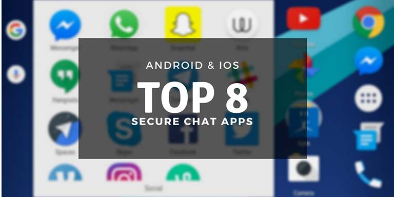 TOP 8⃣ SECURE #ChatApps for #iOS & #Android 📲 Now let's